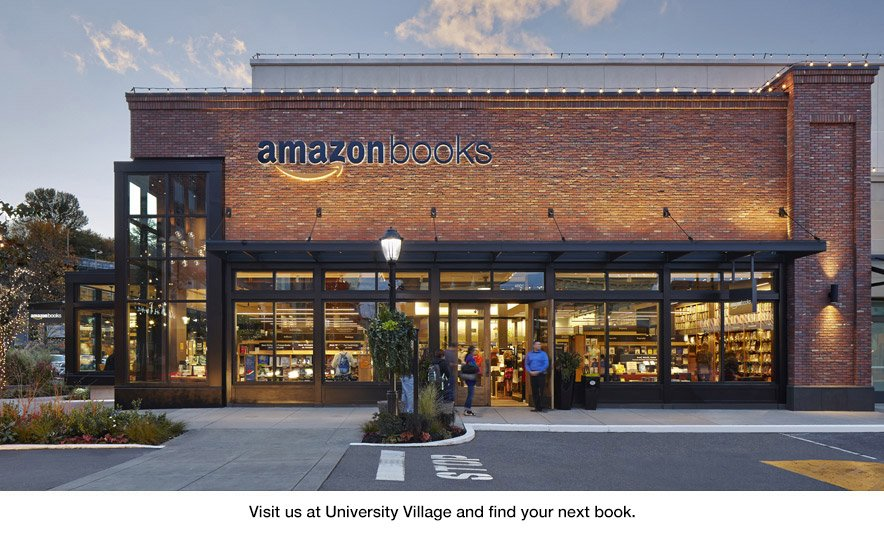 Amazon Books: The First Physical Bookstore Of The eCommerce Giant