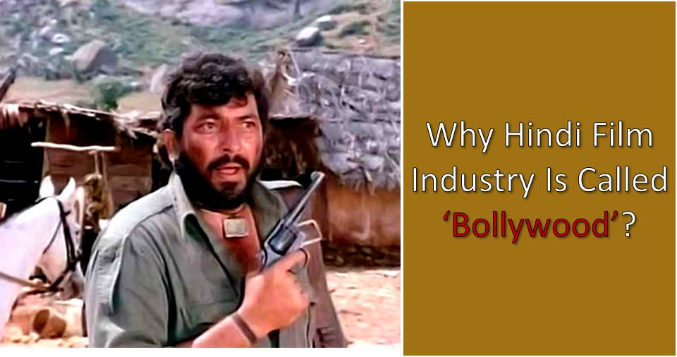 Ever Wondered Why Hindi Film Industry Is Called 'Bollywood'? Here's The ...